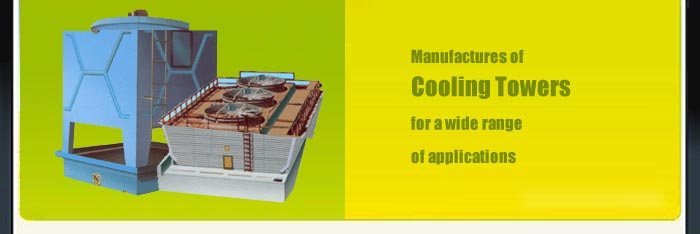 Manufacturers of Cooling Tower, Cross Flow Cooling Towers, Natural Draft Cooling Towers, FRP Cooling Towers, Mumbai, India